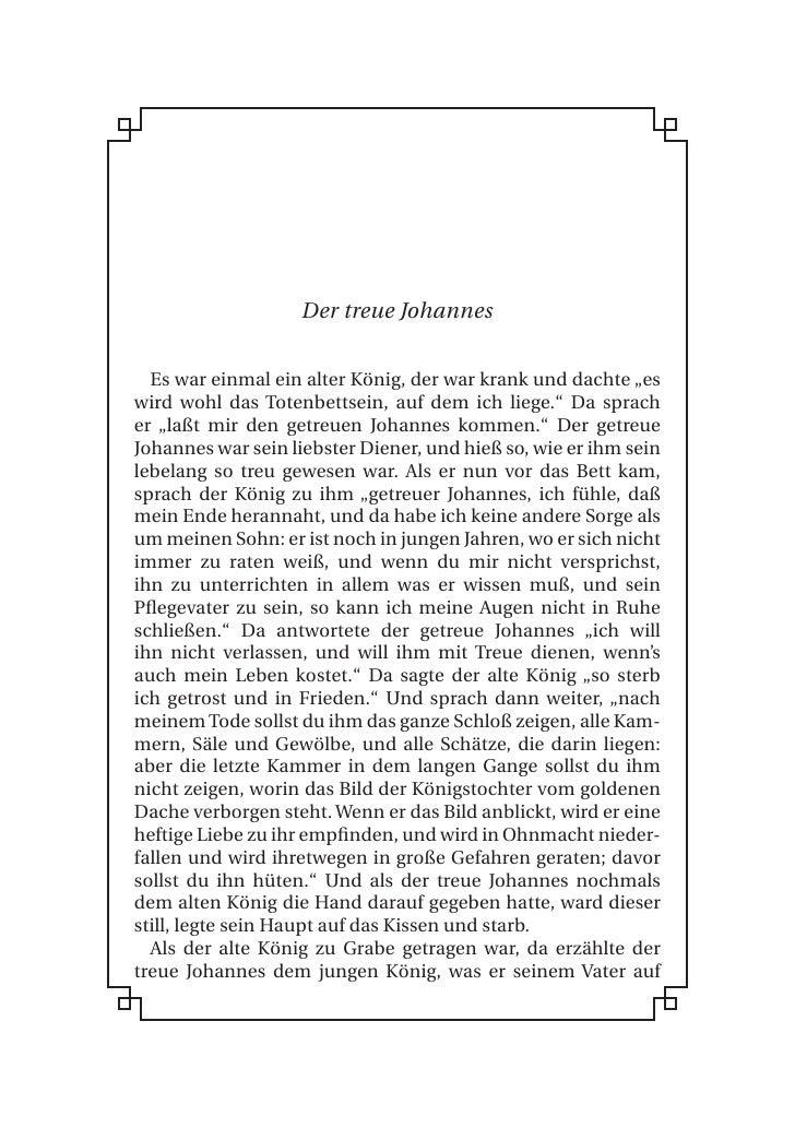 """Der treue Johannes     Es war einmal ein alter König, der war krank und dachte """"es wird wohl das Totenbettsein, auf dem ic..."""