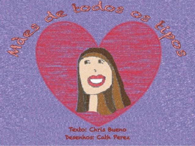 Texto: Chris Bueno Desenhos: Cath Perez
