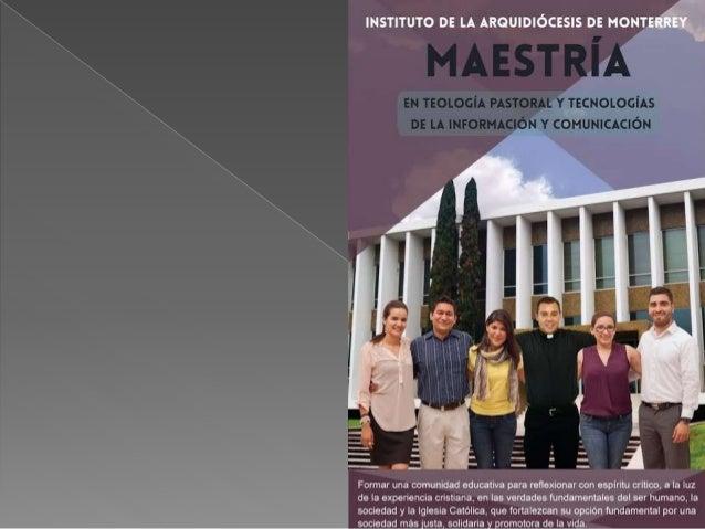 Maestría en Teología Pastoral y TICS