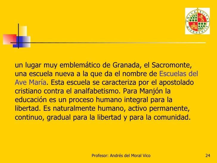 un lugar muy emblemático de Granada, el Sacromonte, una escuela nueva a la que da el nombre de  Escuelas del Ave María . E...