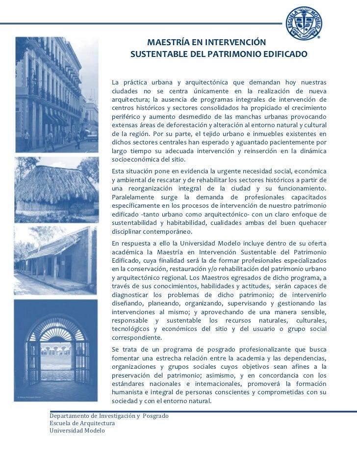 MAESTRÍA EN INTERVENCIÓN                           SUSTENTABLE DEL PATRIMONIO EDIFICADO                    La práctica urb...