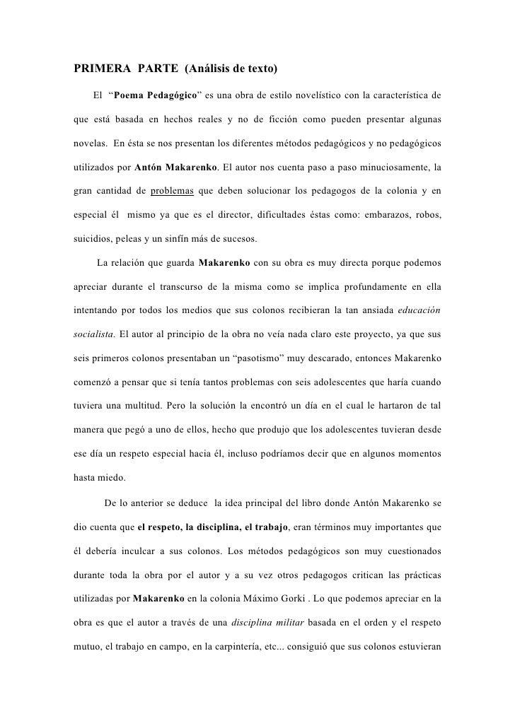 """PRIMERA PARTE (Análisis de texto)      El """"Poema Pedagógico"""" es una obra de estilo novelístico con la característica de  q..."""