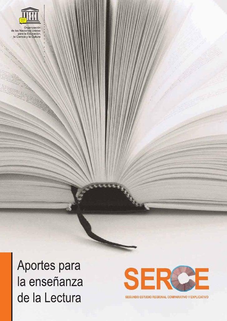 Segundo Estudio Regional Comparativo y Explicativo  Aportes para la enseñanza de la Lectura              Laboratorio Latin...