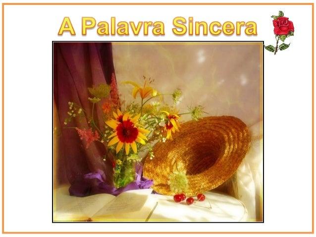 """Você sabia que a palavra """"sincera"""" foi inventada pelos romanos? Eles fabricavam certos vasos com uma cera especial tão pur..."""