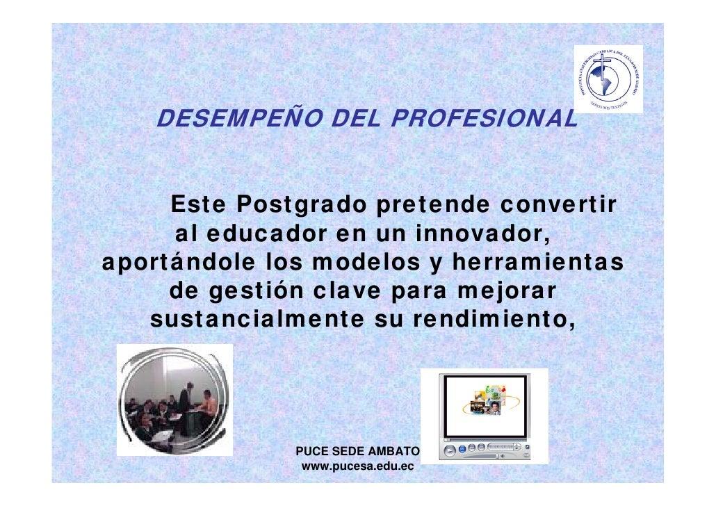 MAESTRÍA  EN TECNOLOGÍAS PARA LA GESTIÓN Y PRÁCTICA DOCENTE Slide 3