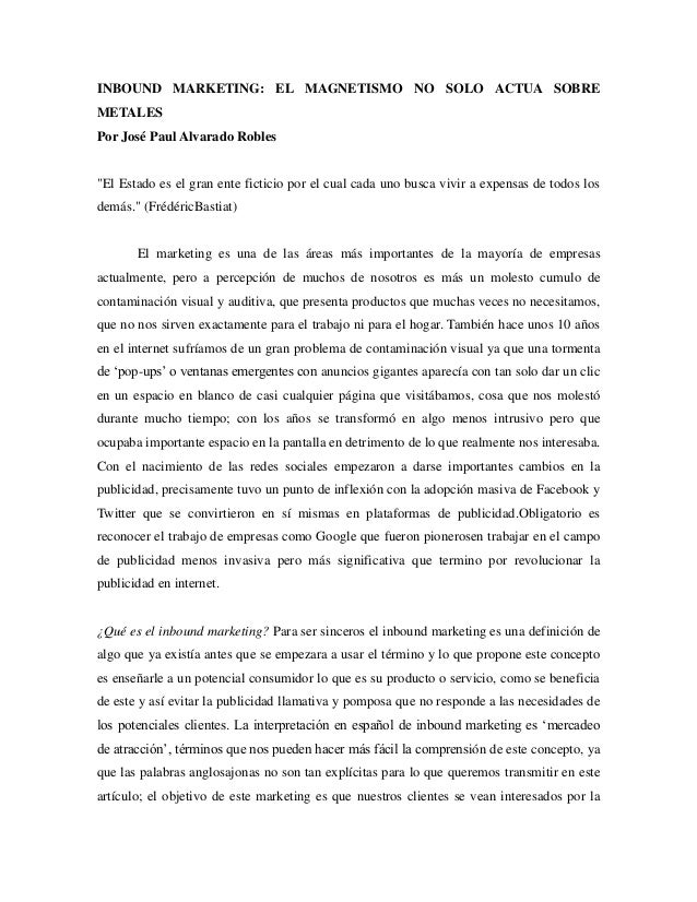 """INBOUND MARKETING: EL MAGNETISMO NO SOLO ACTUA SOBRE METALES Por José Paul Alvarado Robles  """"El Estado es el gran ente fic..."""