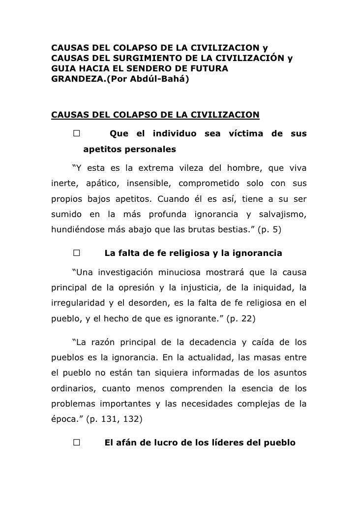 CAUSAS DEL COLAPSO DE LA CIVILIZACION y CAUSAS DEL SURGIMIENTO DE LA CIVILIZACIÓN y GUIA HACIA EL SENDERO DE FUTURA GRANDE...