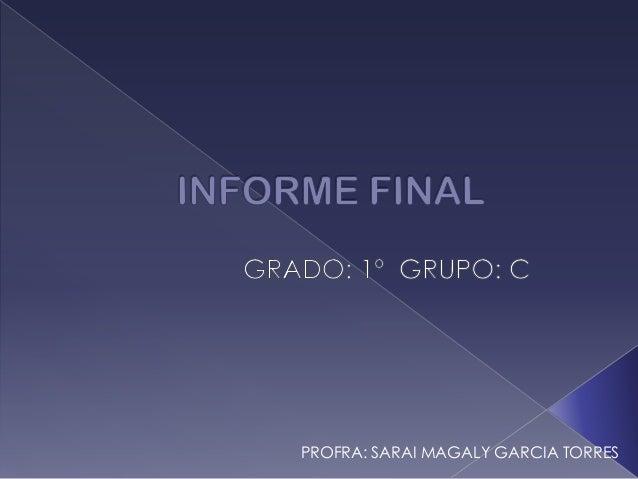 PROFRA: SARAI MAGALY GARCIA TORRES