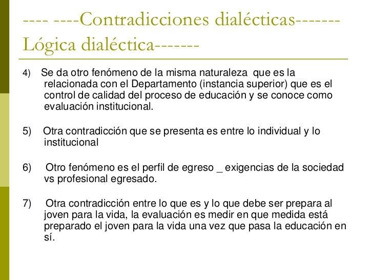 - ----Contradicciones dialécticas------- ---8)   Contradicciones entre estilos de aprendizaje; superficiales y     profund...