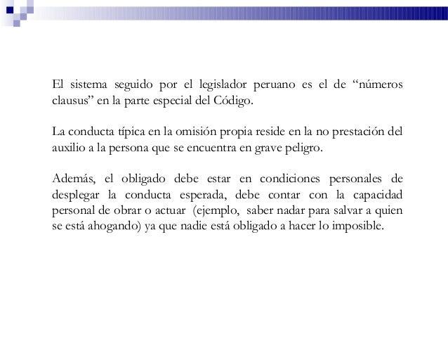 """El sistema seguido por el legislador peruano es el de """"números clausus"""" en la parte especial del Código. La conducta típic..."""