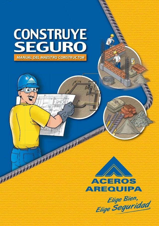 MANUAL DEL MAESTRO CONSTRUCTORMANUAL DEL MAESTRO CONSTRUCTOR CONSTRUYESEGURO-MANUALDELMAESTROCONSTRUCTOR