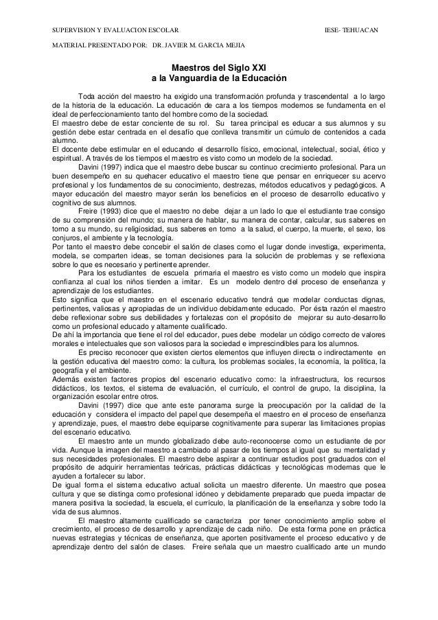 SUPERVISION Y EVALUACION ESCOLAR IESE- TEHUACAN  MATERIAL PRESENTADO POR: DR. JAVIER M. GARCIA MEJIA  Maestros del Siglo X...
