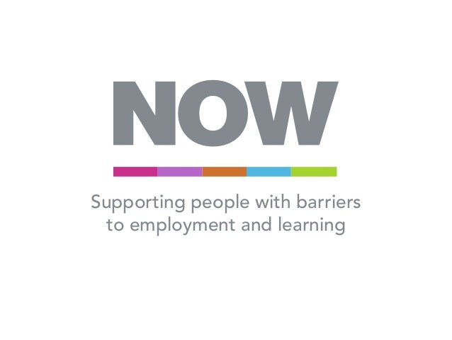 Supporting people with barriers  to employment and learning