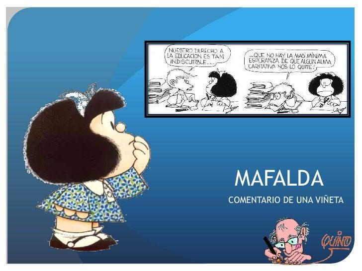 MAFALDACOMENTARIO DE UNA VIÑETA