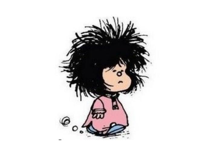 Resultado de imagen de mafalda malos pelos
