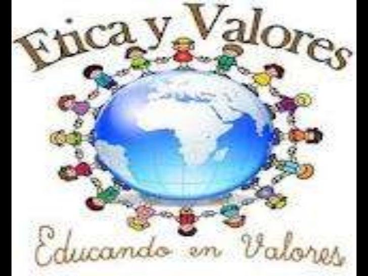 Rescato y aplico valores para mi                 vidaValores :Los valores son principios que nos permiten orientar nuestro...