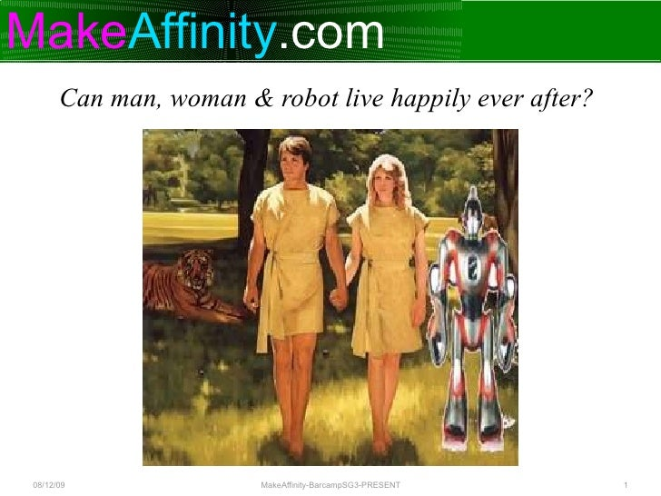 Can man, woman & robot live happily ever after?