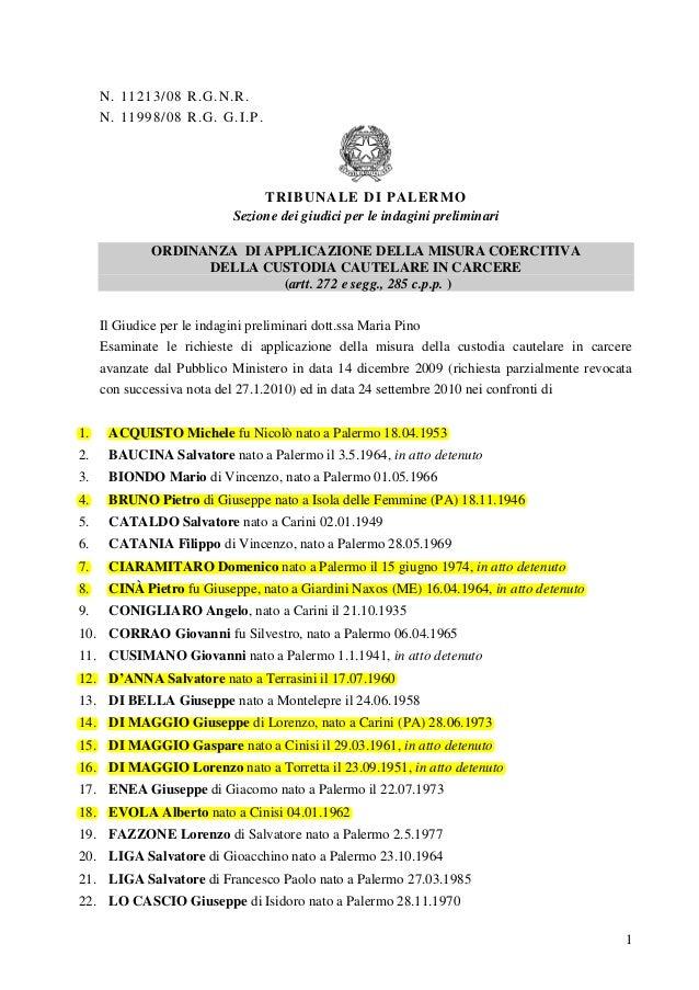N. 11213/08 R.G.N.R. N. 11998/08 R.G. G.I.P.  TRIBUNALE DI PALERMO Sezione dei giudici per le indagini preliminari ORDINAN...