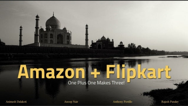 Merger and Acquisition: Amazon Acquisition of Flipkart
