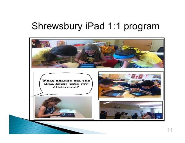 Shrewsbury iPad 1:1 program  11