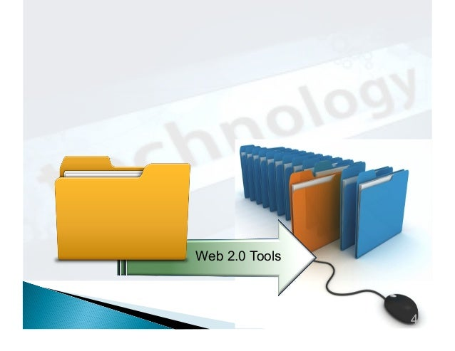 Web 2.0 Tools  4