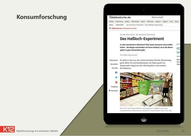 Konsumforschung 05.11.2014 12Marktforschung mit einfachen Mitteln