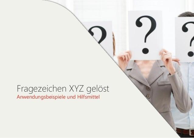 Fragezeichen XYZ gelöst Anwendungsbeispiele und Hilfsmittel