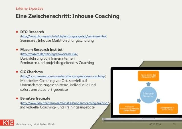 Eine Zwischenschritt: Inhouse Coaching ● DTO Research  (http://www.dto-research.de/de/leistungsangebot/seminare.html)  ...