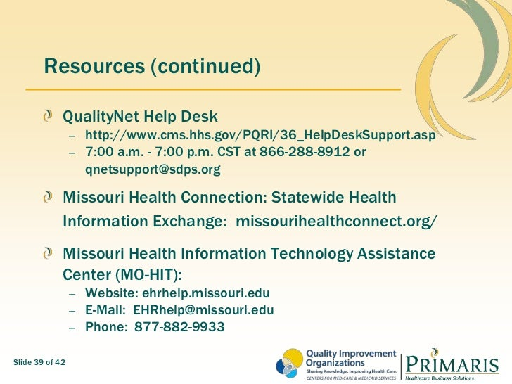 GovSlide 38 Of 42 38; 39. Resources (continued) QualityNet Help Desk ...