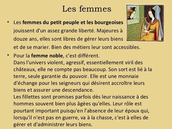 Les femmes• Les femmes du petit peuple et les bourgeoises  jouissent dun assez grande liberté. Majeures à  douze ans, elle...