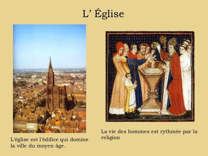 L' Église                                    La vie des hommes est rythmée par laL'église est l'édifice qui domine   relig...