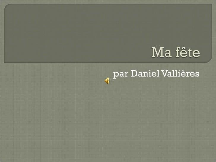 par Daniel Vallières