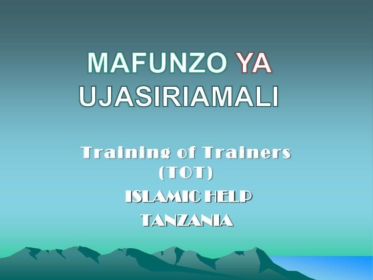 Training of Trainers        (TOT)    ISLAMIC HELP      TANZANIA