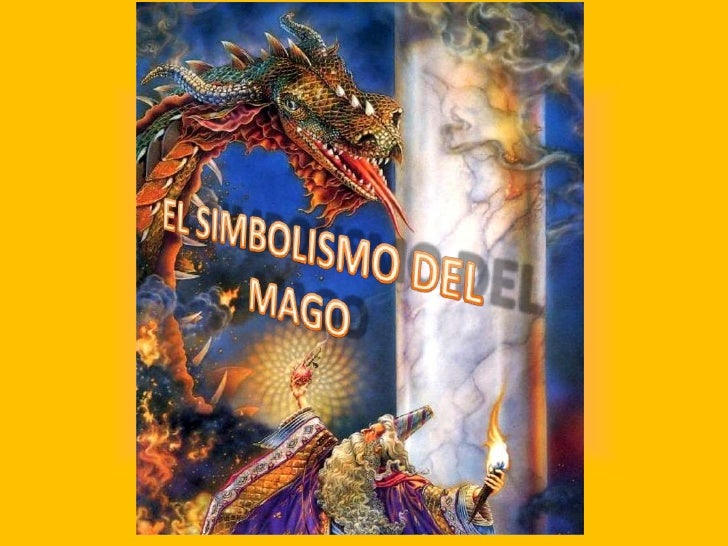 EL SIMBOLISMO DEL MAGO<br />