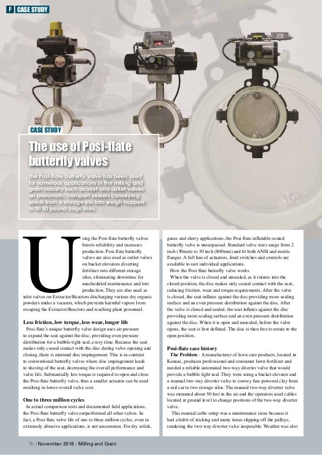 gases and slurry applications, the Posi-flate inflatable-seated butterfly valve is unsurpassed. Standard valve sizes range...
