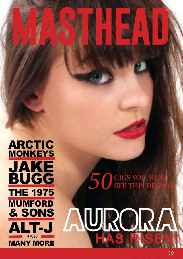 MASTHEAD ARCTIC  MONKEYS  JAKE  BUGG THE 1975  MUMFORD  & SONS  ALT-J AND  MANY MORE  50  GIGS YOU MUST SEE THIS DECADE  a...