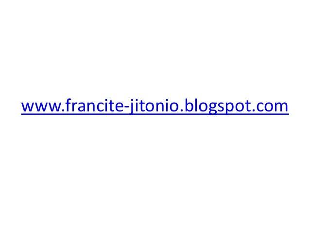 www.francite-jitonio.blogspot.com