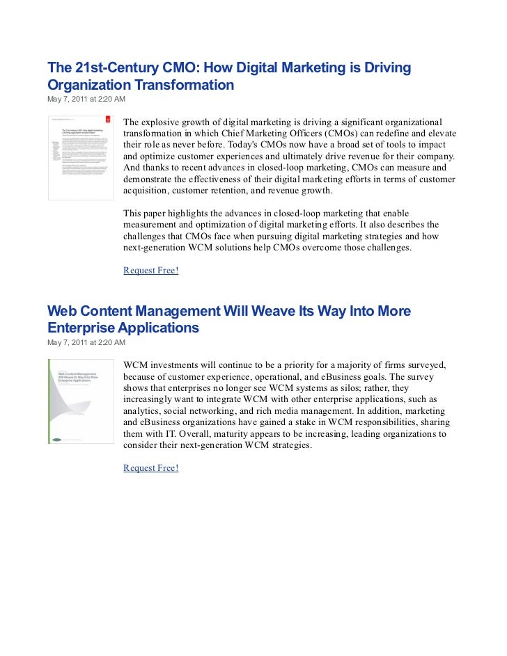 The 21st-Century CMO: How Digital Marketing is DrivingOrganization TransformationMay 7, 2011 at 2:20 AM                   ...