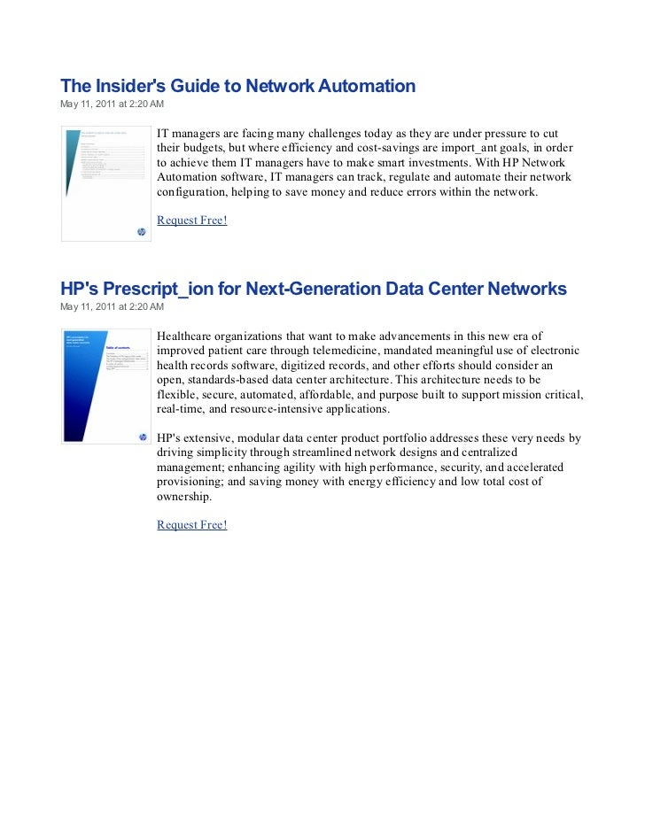 The Insiders Guide to Network AutomationMay 11, 2011 at 2:20 AM                     IT managers are facing many challenges...