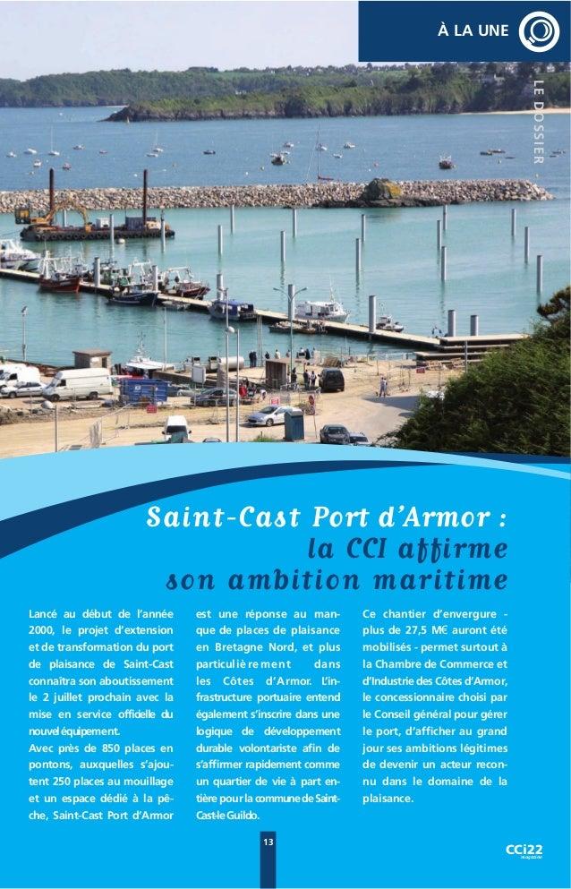 À LA UNE 22 mois de travaux, 27,5 M€ de budget, 850 places créées sur pontons, 16.000 tirs de mines réalisés pour construi...