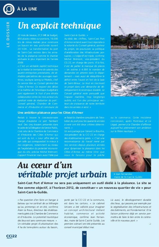 À LA UNE « Ce projet était inscrit dans le dos- sier de DSP que nous avons présenté, souligne Éric de Rancourt, directeur ...