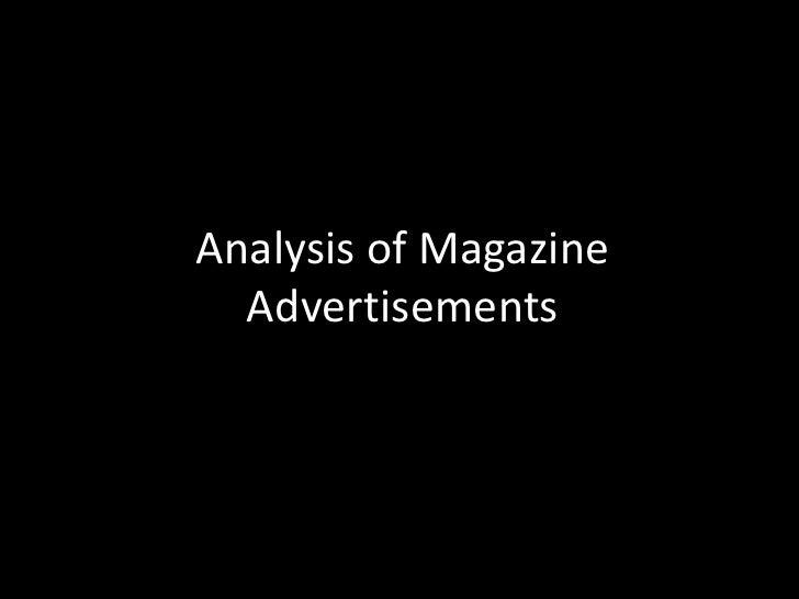 Analysis of Magazine Advertisements <br />