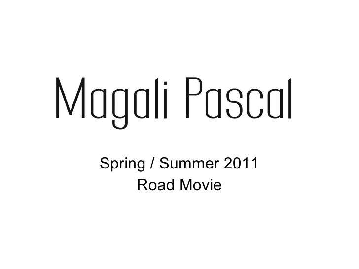 Spring / Summer 2011 Road Movie