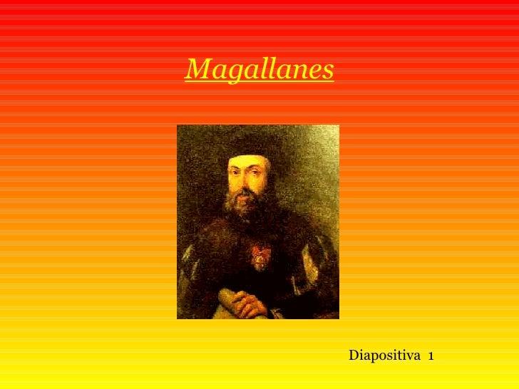 Magallanes Diapositiva  1