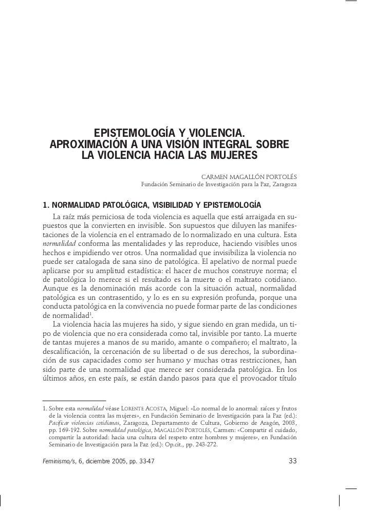 EPISTEMOLOGÍA Y VIOLENCIA.  APROXIMACIÓN A UNA VISIÓN INTEGRAL SOBRE       LA VIOLENCIA HACIA LAS MUJERES                 ...