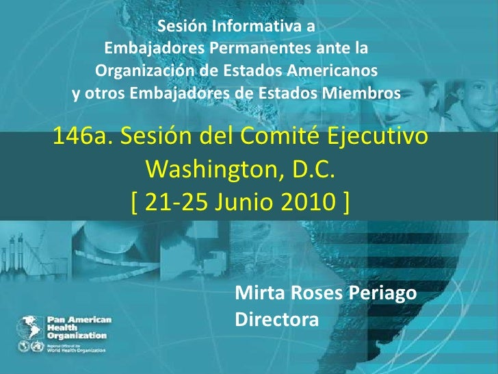 Sesión Informativa a     Embajadores Permanentes ante la    Organización de Estados Americanos y otros Embajadores de Esta...