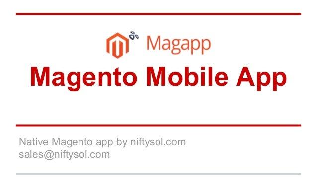 Magento Mobile App Native Magento app by niftysol.com sales@niftysol.com