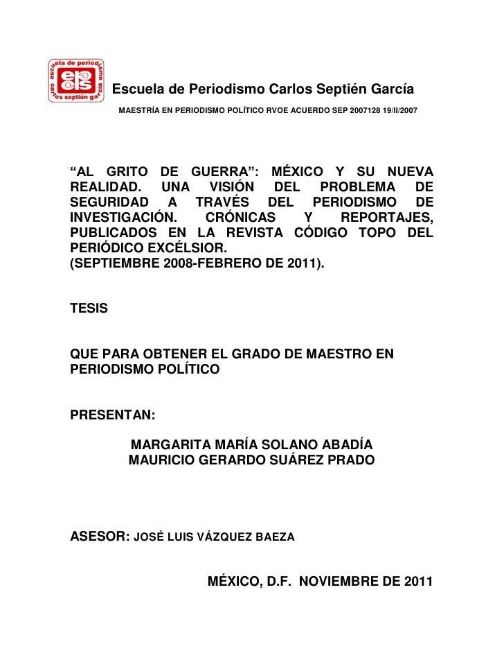 """Escuela de Periodismo Carlos Septién García        MAESTRÍA EN PERIODISMO POLÍTICO RVOE ACUERDO SEP 2007128 19/II/2007""""AL ..."""