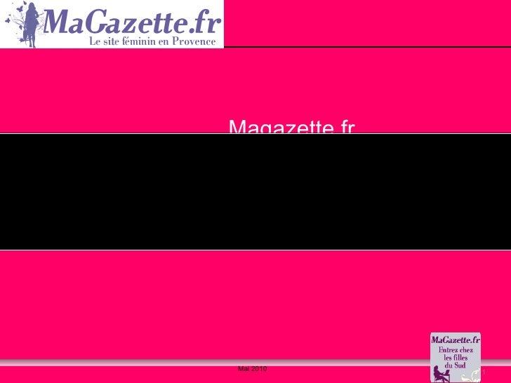 Magazette.fr Comment un média féminin géo-localisé devient aussi une communauté de filles branchées et prescriptrices C'es...