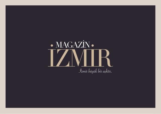 İÇİNDE İZMİR OLAN İzmir aşkın en gerçek halidir aslında. Bu şehirde yaşamak büyük bir ödüldür. Günün her saati, her adımda...